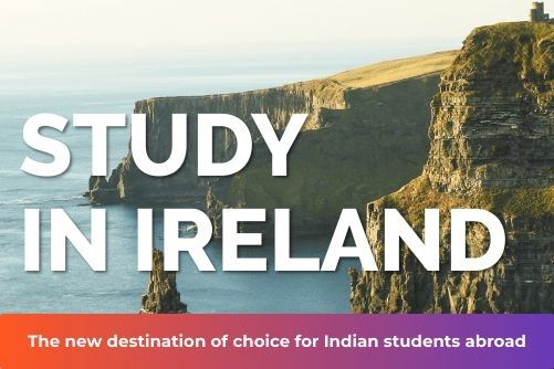 Study In Ireland – The New Destination Of Choice For Indian Students Abroad